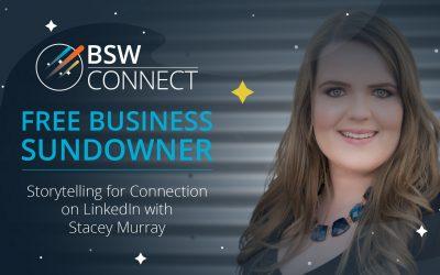 Storytelling for Connection on LinkedIn – Free Business Sundowner (Bunbury, WA)